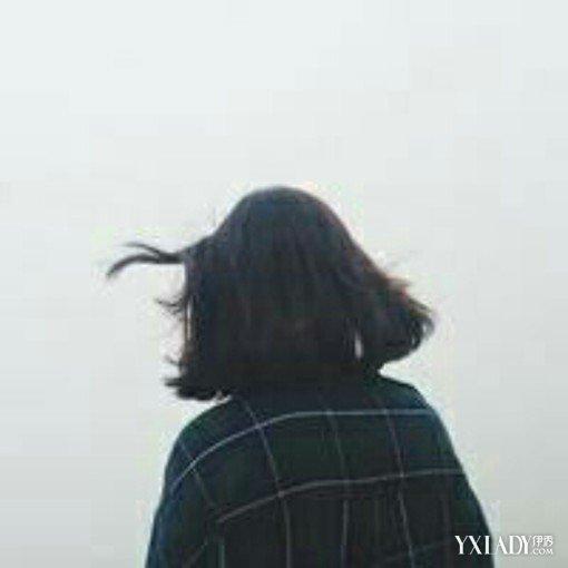 【图】短头发女生背影图片唯美忧伤 几款流行短发发型